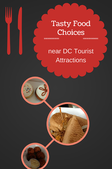 Tasty Food Choices Near DC Tourist Attractions
