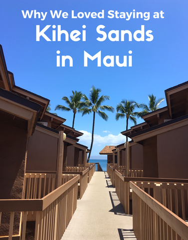 Looking for an affordable, family friendly condo in Maui? Check out all the reasons why we loved the Kihei Sands beachfront condominiums.