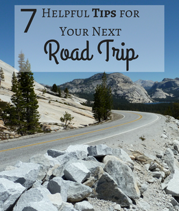 Ready to take a road trip? Check out these 7 helpful tips before you go.