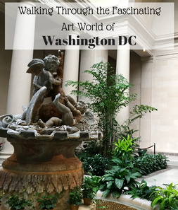 Walking through the fascinating art world of Washington, DC. So many free museums with a diverse art collection from around the world.