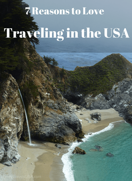 7 Reasons to Love Traveling in the USA.