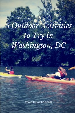 5 Outdoor Activities to Try in Washington, DC