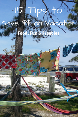 15 Tips to Save $$ on Vacation: Fun, Food & Freebies