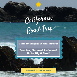 The perfect family-friendly California road trip. This is a great trip with teenagers, with something for everyone.