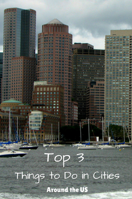 Top 3 Things to Do in Cities Around the US