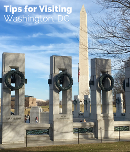 World War II Memorial - Tips for Visiting Washington DC