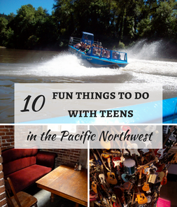 The Pacific Northwest is filled with fun adventures for teens, like riding on a jetboat, exploring cool museums and eating at a haunted pizza parlour.