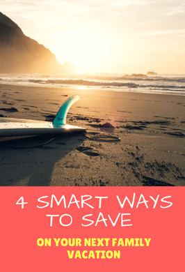 Here are 4 smart ways to save money on your next family vacation.