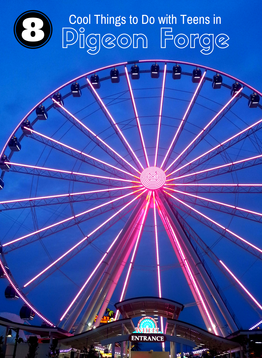 Pigeon Forge, Tennessee has so many attractions, but here are 8 that will appeal to teens.